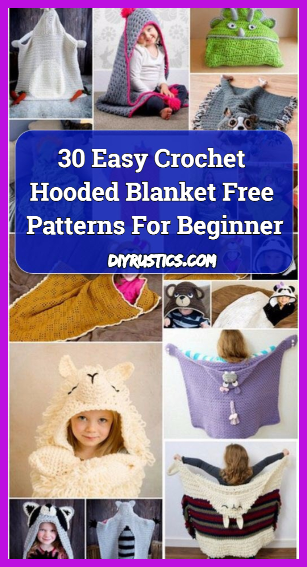 30 Easy Crochet Hooded Blanket Free Patterns For Beginner