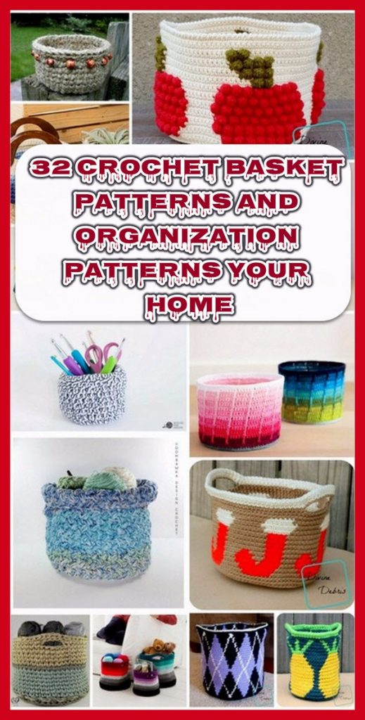 32 Crochet Basket Patterns and Organization Patterns Your Home