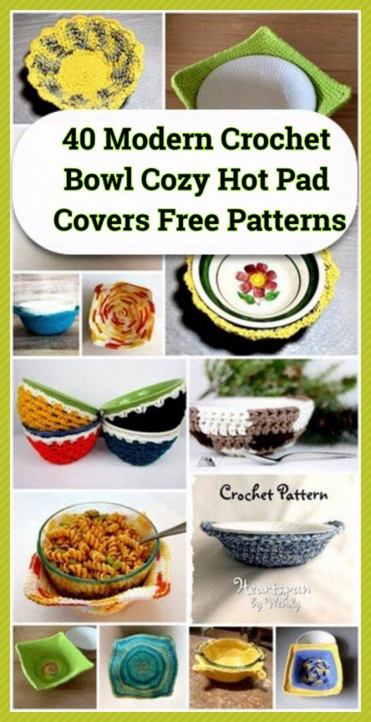 40 Modern Crochet Bowl Cozy Hot Pad Covers Free Patterns