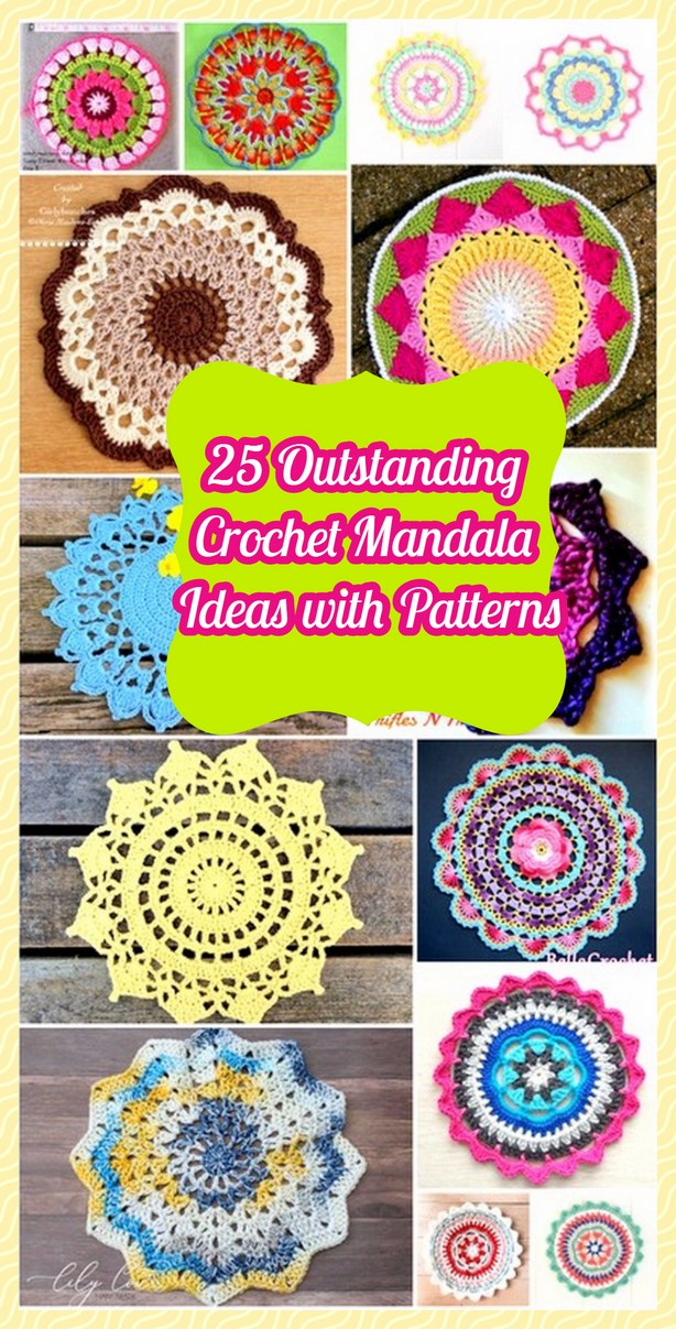 25 Outstanding Crochet Mandala Ideas with Patterns