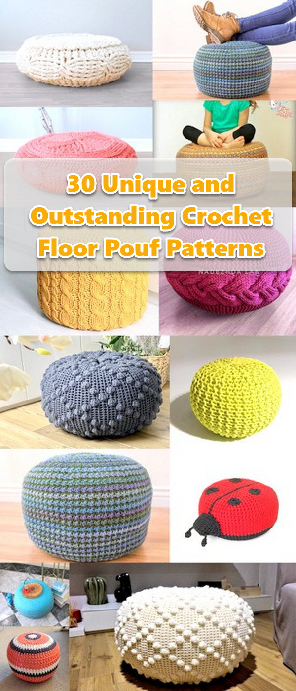 30 Unique and Outstanding Crochet Floor Pouf Patterns